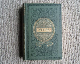 1902 Hard Back Book of Poetry Moores Poems Antique C578