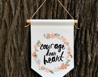 Courage Dear Heart Wall Banner, Affirmation Banner, Kids Wall Hanging, Children's Decor, Kids room, Quote Banner, Nursery Decor, Baby Shower