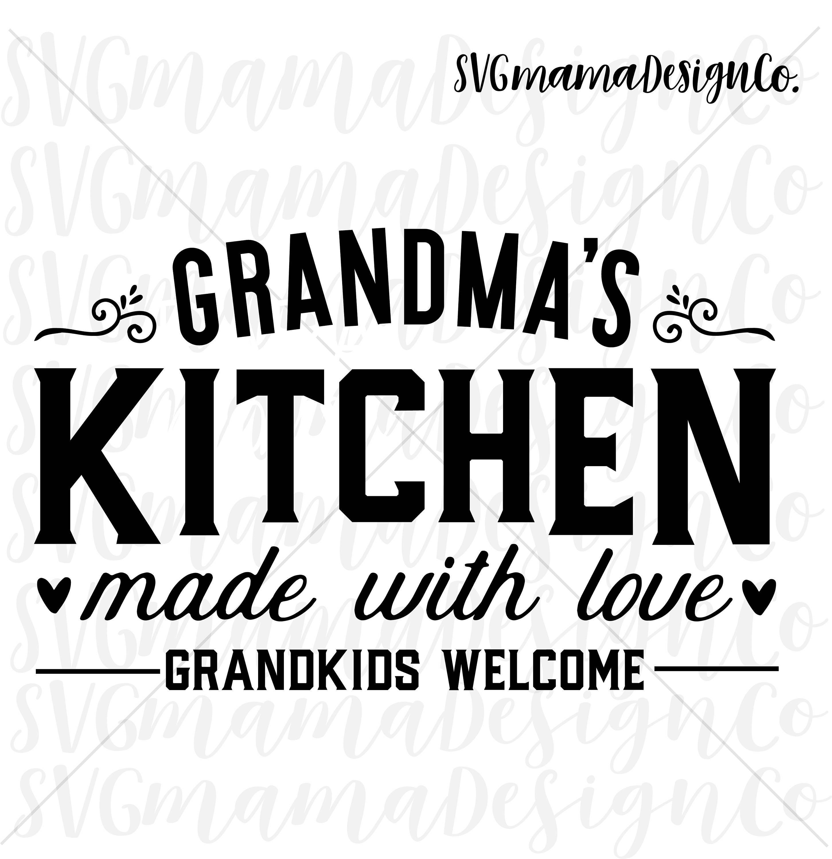 Grandmas Kitchen Sign SVG Printable Vector Image Cut File for