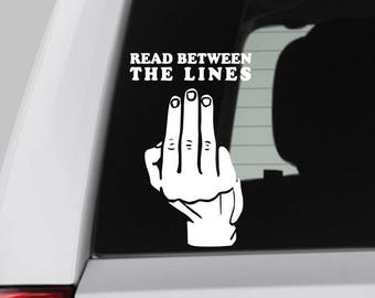 Read Between The Lines Middle Finger Decal
