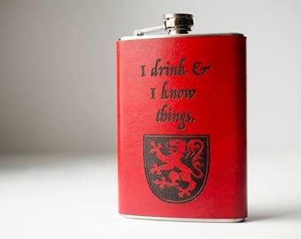 I Drink and I Know Things Game of Thrones Lannister Flask