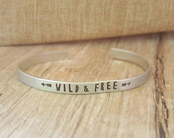 Wild and Free Bracelet, Arrow Bracelet, Cuff Bracelet, Mantra Bracelet, Hand Stamped Jewelry