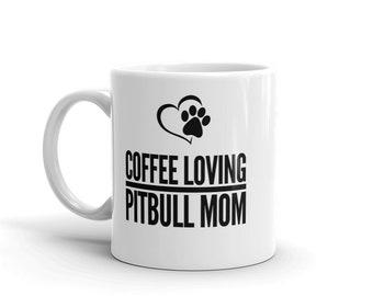 Coffee loving pitbull mom coffee mug