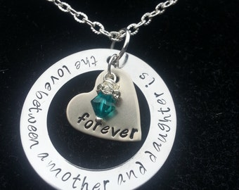 Hand Stamped The love between a mother and daughter is forever ~ Mom ~ Daughter