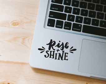 Rise and Shine MacBook Decal - Black Laptop Sticker - Typographic Decal