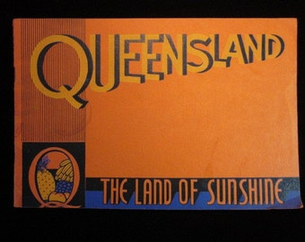 Vintage Queensland The Land of Sunshine Booklet, date unknown