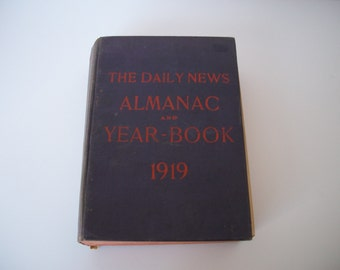 The Chicago Daily News Almanac Year Book 1919 - 1919 Almanac and Year Book