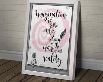 Imagination Quote  |  Digital Download | Alice in Wonderland  |  QPHA201