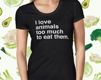 Animal Women's T-shirt - Animal Rights Shirt - Vegan Tee for Women - Vegan Statement T Shirt - Plant-based Women's Shirt - Animal Love Tee