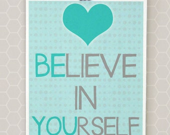 Believe In Yourself Wall Art, Teal Inspiration Wall Art, Digital Printable, Be You Print, Teal Wall Art, DIY Printable, Instant Download