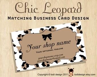 Business Card design to match Chic Leopard Premade shop set