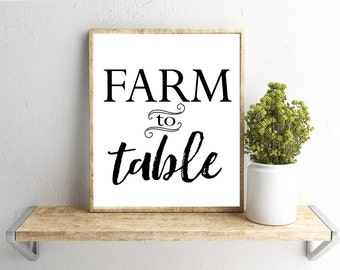 Printable Wall Art, Farm to Table, Farmhouse , Home Decor, Instant Download