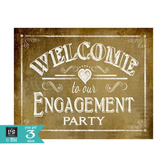 WELCOME to our Engagement Party Printable sign DIY Vintage