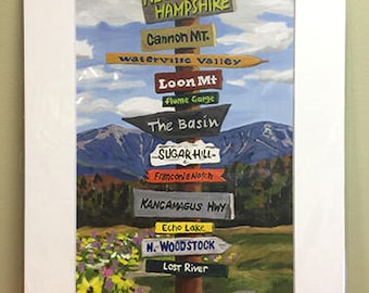 Matted 8x12 print of NH Signpost Painting, fits 11x14 frame, Loon Mt, Cannon Mt, Sugar Hill, Kancamagus Hwy, Flume Gorge, Franconia Notch