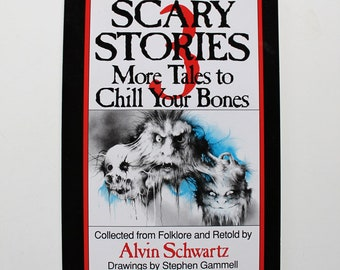 Scary Stories 3 More Tales to Chill Your Bones By Alvin Schwartz 1991