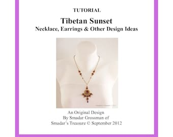 Beading Tutorial, Tibetan Sunset Necklace and Earrings Set. Pattern with SuperDuo, Crystals and Rivoli. Beadwork Pattern by Smadar Grossman