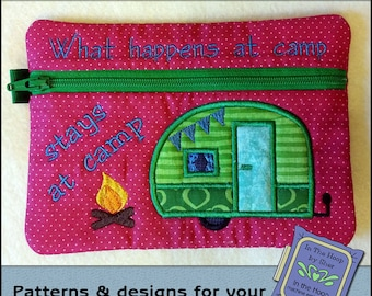 ITH At Camp Zipper Bag - Fully Lined - In The Hoop Zipper Bag - Camping Zipper Bag - Embroidery / Applique Design - 5 x 7 Hoop