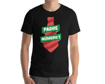 Dia Del padre Shirt - Padre Numero 1 - Padre Shirt - Dad - Gift for Dad - Fathers Day Shirt - Fathers Day - Fathers Day Gift - Shirt for Dad