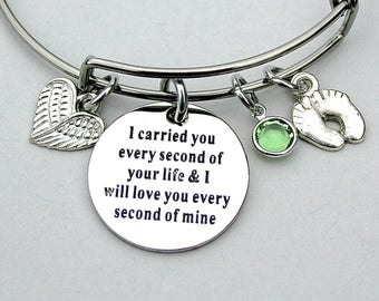 I Carried You Every Second Of Your Life & I Will Love You Every Second Of Mine, Swarovski Birthstone, Memorial Charm Bangle, Miscarriage,