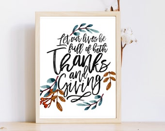 Printable,Thanksgiving Decor,Fall Decor,Fall Printable,Thankgiving print,Let our lives be full of Thanks and Giving,Rustic,Instant Download
