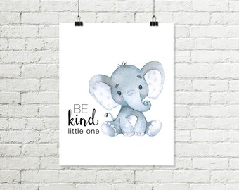 Be Kind Little One Printable Wall Art, Baby Elephant Boys Nursery Print, Safari Nursery Decor 8x10 Grey Blue Instant Digital Download