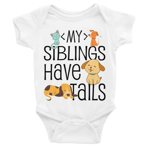 Animal Print Baby Onesie®, My Siblings Have Tails Baby Bodysuit | Pets Baby Onesies, Animal Onesie | Baby Clothes, Infant Onesie, Cute Baby