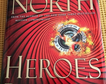 Heroes Proved (2012) by Oliver North, First Edition in Hardcover with Dust Jacket