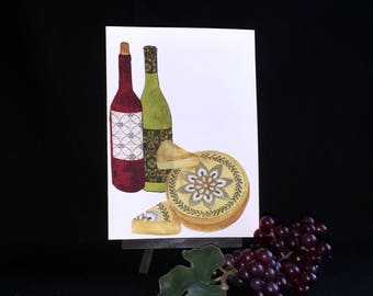 Wine and cheese card, wine lovers card, birthday card, friendship card, romance card, Valentine card, card for husband, card for wife, blank