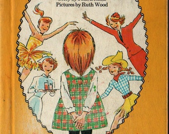 When I Grow Up + Jean Bethel + Ruth Wood + 1965 + Vintage Kids Book