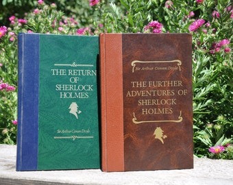 The Return of Sherlock Holmes and The Further Adventures of Sherlock Holmes by Sir Arthur Conan Doyle, 1991 and 1993, classic literature