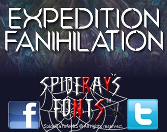 EXPEDITION FANIHILATION Commercial Font