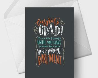 Congrats Grad! It's All Fun & Games Until - 5x7 Funny Graduation Greeting Card