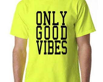 Only Good Vibes Colorful Shirt