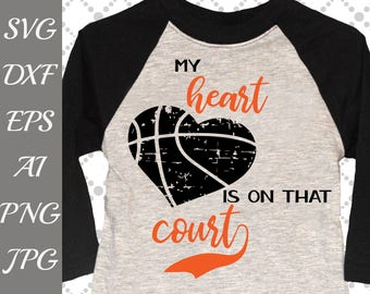 """My Heart is on that Court Svg: """"BASKETBALL SVG"""" Distressed Svg, Basketball tshirt,Sports svg,Digital cut file,Cricut svg,Iron on transfer"""