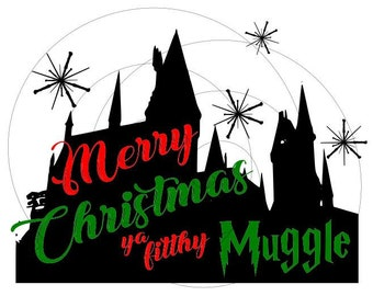 Merry Christmas ya filthy muggle design- SVG PNG- File Only