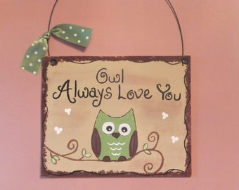 Owl Always Love You - Wall Hanging