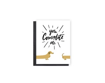 You Complete Me- Anniversary Card, Valentine's Day Card, Love Card, Boyfriend/Girlfriend Card, Husband/Wife Card