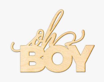 oh BOY Wood Sign - Wood Sign Art, Wooden Sign, Laser Cut Wood, Wood Decor, Nursery Decor, Baby Shower Wood Sign, Baby Boy Shower Decor