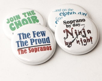 Soprano Ninja plus three music and choir one inch buttons or magnets - SOP 1