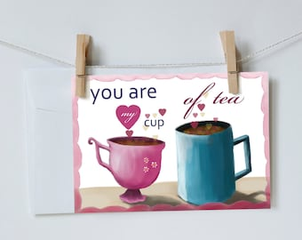 You are my cup of tea postcard