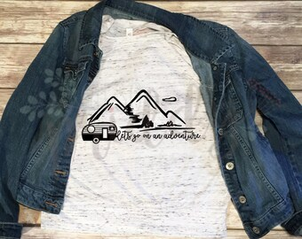 Lets Go on An Adventure, Custom Vinyl T-Shirt, Women's Shirt, Vinyl Shirt, Baseball Tee, Raglan Tee, Inspirational Quote, Quote Tee