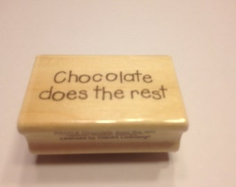 Chocolate does the rest  rubber stamp, 40 mm (BB4/3)