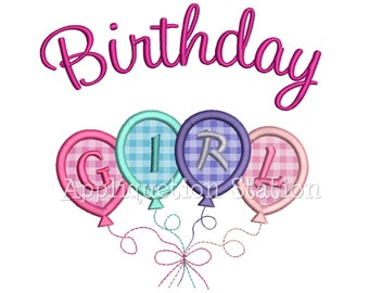 Birthday Girl Balloons Cursive Applique Machine Embroidery Design Happy Birthday INSTANT DOWNLOAD