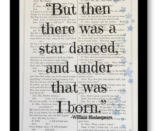 "Shakespeare Play Print, ""But then there was a star danced, and under that was I born"", Much Ado About Nothing Play, 7x10 Shakespeare Play"