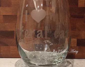 I love my feral cat wine glass