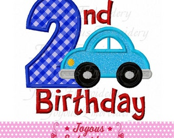 Instant Download 2nd Birthday Car Applique Embroidery machine Design NO:2169