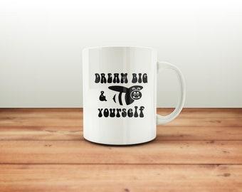 Dream Big & BEE yourself mug