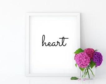 Heart Print, Digital Art, Printable Wall Art, Home Decor, Wall Decor, Love Typography, Heart Typography Art, Heart Quote Print, Heart Poster