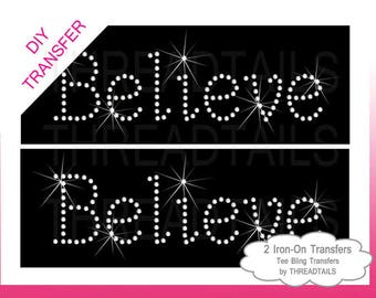 Believe iron on etsy believe iron ons 2 transfers rhinestud or rhinestone transfer do it yourself solutioingenieria Image collections