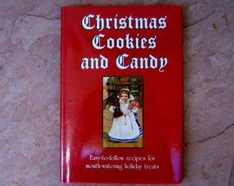 Christmas Cookies and Candy Cookbook, Christmas Cookies and Candy Easy To Follow Recipes, 1997 Vintage Cookbook